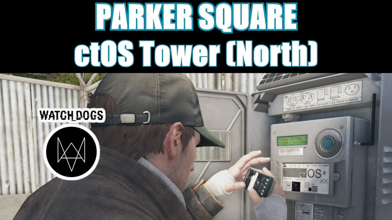 Watch Dogs Parker Square Ctos Tower
