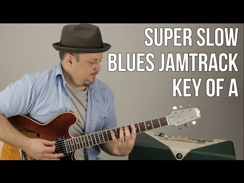 Very Slow Blues Jamtrack In The Key of A - 12 Bar Blues Backing Track