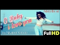 Download O Baby I love you | By Nilutpal Xobdo MP3 song and Music Video
