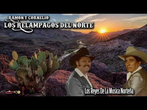 Ramon Ayala Y Cornelio Reyna / Relampagos Del Norte - Reyes De La Musica Norteña