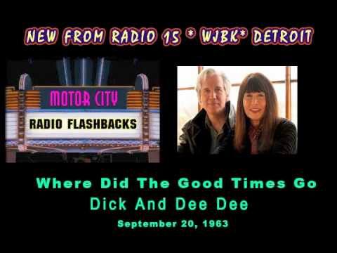 Dick & Dee Dee - Where Did The Good Times Go - 1963