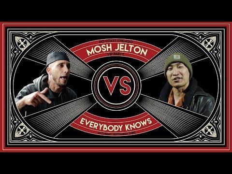 Everybody Knows vs Mosh Jelton - No Coast X