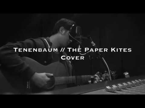 Tenenbaum // The Paper Kites [COVER] - Shooty