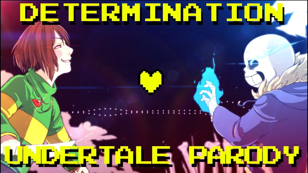 determination undertale parody parody of irresistible fall out
