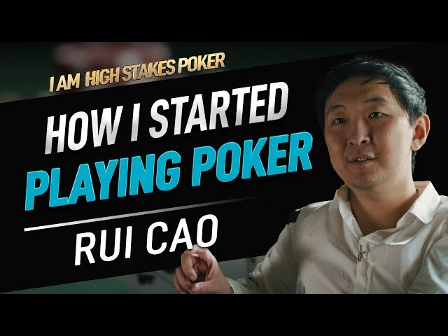 How Rui Cao Started Playing Poker - I Am High Stakes Poker