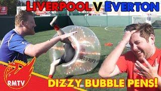 Dizzy Bubble Pens | Everton v Liverpool: The Redmen TV v Toffee TV