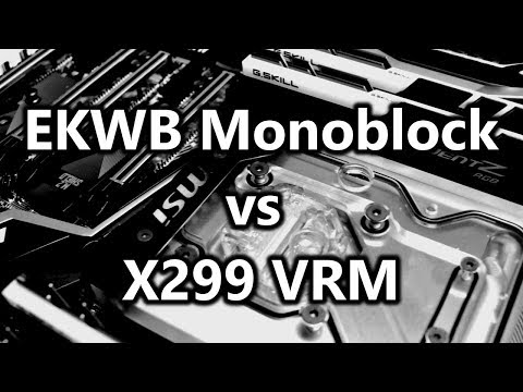 EKWB Monoblock Test on MSI X299 GAMING PRO CARBON and i9-7900X (en)