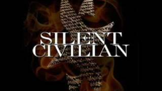 Silent Civilian - Lies In The House Of Shame