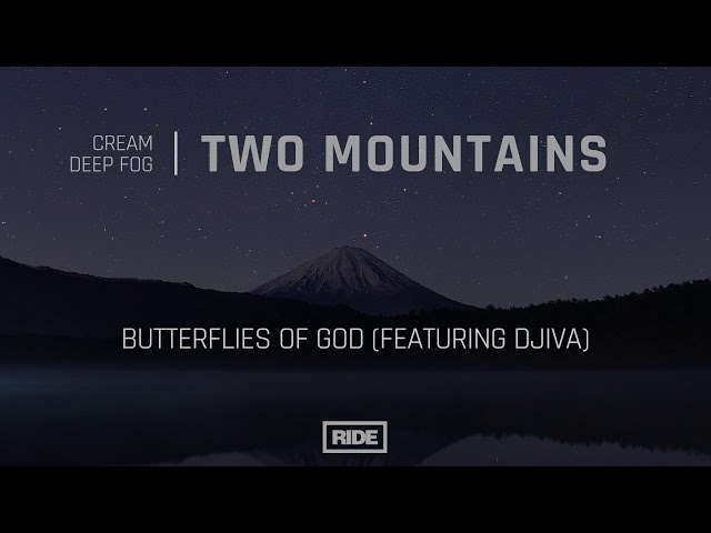 Cream & Deep Fog - Butterflies Of God (Featuring Djiva)