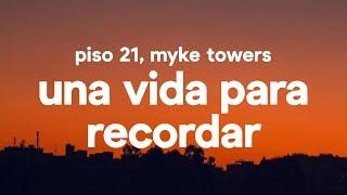 Piso 21 Myke Towers Una Vida Para Recordar Letra Lyrics.mp3