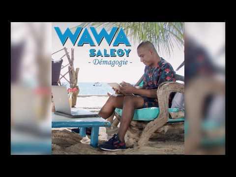 Wawa Salegy - Démagogie - audio