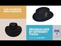 Fedoras Hats By Different Touch Our Favorites Men's Fedoras