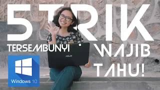 5 Trik Tersembunyi Windows 10