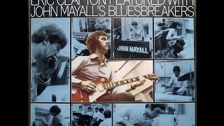 JOHN MAYALL/ERIC CLAPTON - All Your Love