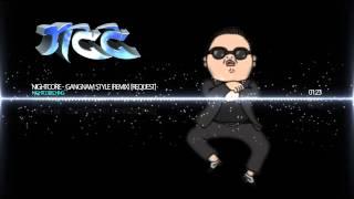 Nightcore - Gangnam style (Remix) [REQUEST]
