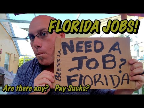 FLORIDA JOBS! Are there any? Pay sucks?