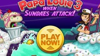 Папа Луи Атака Мороженого Мультик Прохождение Игры