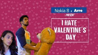 I Hate Valentines Day ft. Saqib Saleem and Auritra Ghosh