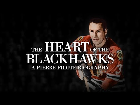 The Heart of the Blackhawks: A Pierre Pilote Biography