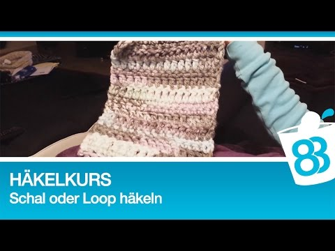 Häkelkurs - Schal oder Loop häkeln mit dicker Wolle - YouTube
