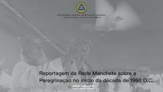 Reportagem da Rede Manchete sobre a Peregrinação ao Monte Tábor com a presença do Mestre Yokaanam:.