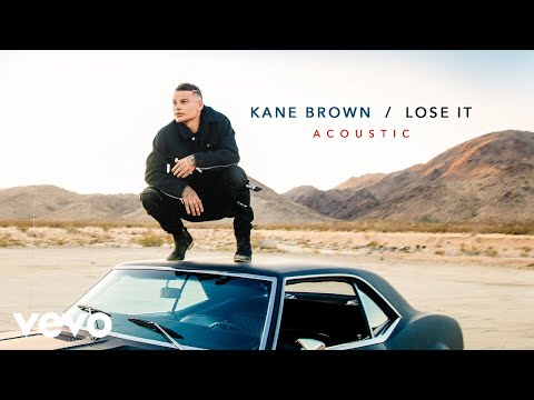Kane Brown - Lose It (Acoustic [Audio])