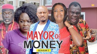 MAYOR OF MONEY 2 - 2018 LATEST NIGERIAN NOLLYWOOD MOVIES  TRENDING NOLLYWOOD MOVIES