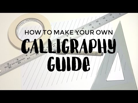 How to Make Your Own Calligraphy Guide