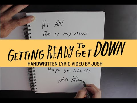 Josh Ritter - Getting Ready to Get Down [Official Lyric Video]