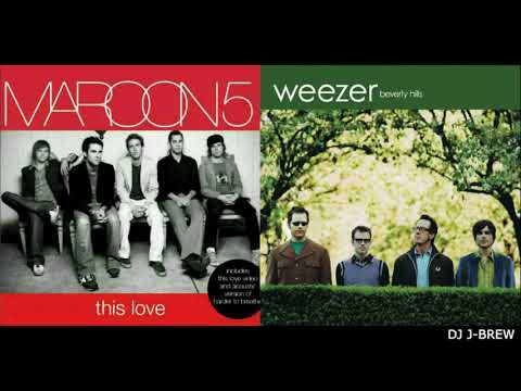 This Beverly Hills Love (Weezer vs. Maroon 5)