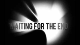 Linkin Park- Waiting for the End (full version)