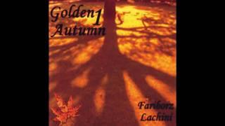 Fariborz Lachini - Autumn Was Lost In The Leaves - HQ!