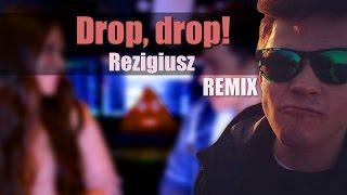 Hargris ft. Rezigiusz - Drop drop! /Remix
