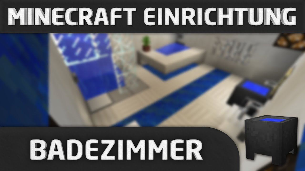 minecraft einrichtung badezimmer youtube. Black Bedroom Furniture Sets. Home Design Ideas