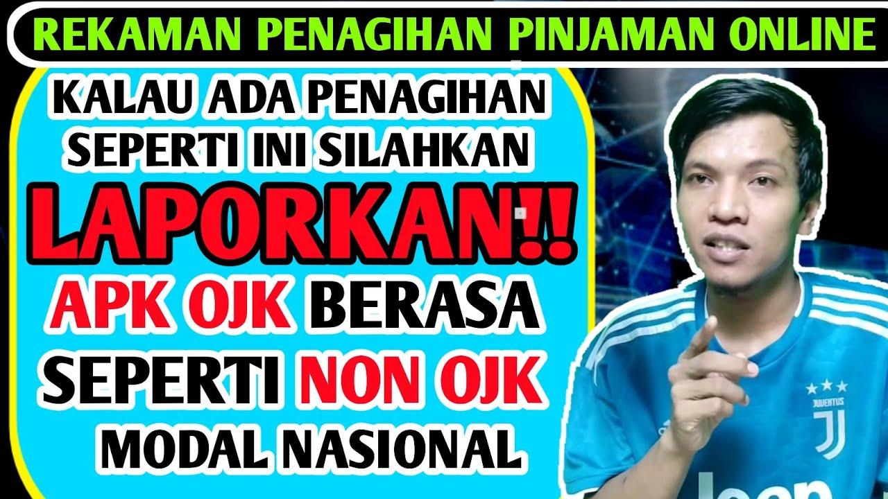 Ayo Laporkan !!! Aplikasi modal nasional terdaftar OJK ...