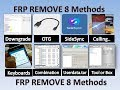 All Mobile FRP Unlock 8 Methods | Remove/Bypass Google Account of Any Mobile samsung, oppo, vivo mi