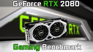 GeForce RTX 2080 | Review | Benchmark Test in 7 Games | MSI Ventus RTX2080