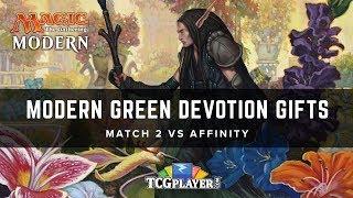 [MTG] Mining Modern - Green Devotion Gifts | Match 2 VS Affinity