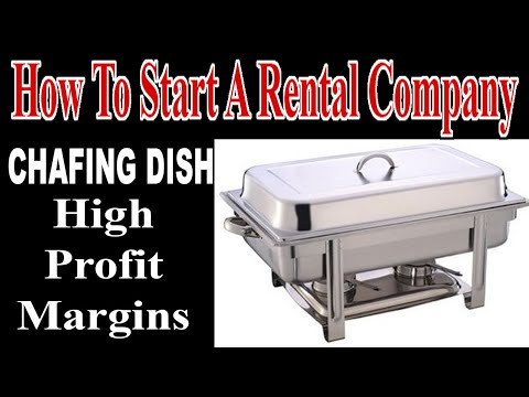 Chafing Dishes - High Profit Margins - Start An Event And Tent Rental Business