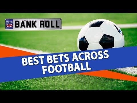 Soccer Betting Strategy | Best Bets Across European Leagues | Expert Betting Advice + Football Picks