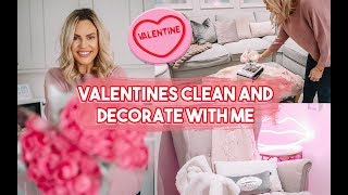 CLEAN AND DECORATE WITH ME FOR VALENTINES 2020 | CLEANING MOTIVATION DECOR IDEAS AND HACKS