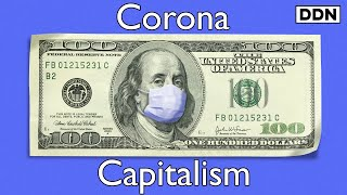 Coronavirus Will Expose Capitalism Like Never Before Coronavirus casts a light on every single part of our society. We will see the best of humanity and the worst of Capitalism. - Kevin Ovenden Join the Future of ...