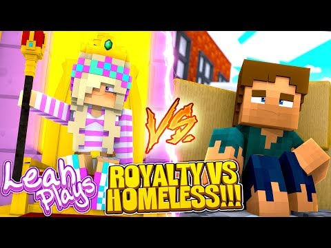 Minecraft LEAH PLAYS    PORTAL TO THE ROYAL LIFE VS PORTAL TO THE HOMELESS LIFE!!!