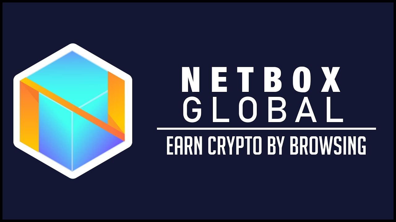 Netbox Global - Earn Crypto By Browsing