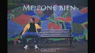 Gambar cover Me pone bien - Grizzly