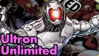 Ultron Unlimited: The Complete Story