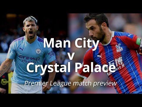Man City V Crystal Palace - Premier League Match Preview