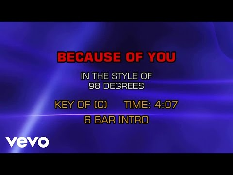 98 Degrees - Because Of You (Karaoke)
