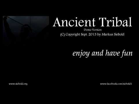 Ancient Tribal (youtube version)