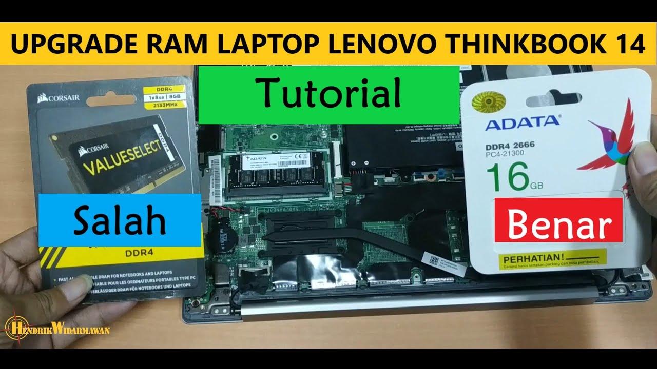 Tutorial Upgrade Memory Ram Lenovo Thinkbook 14 Iml Youtube